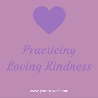 Practicing Loving Kindness